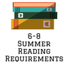 Grades 6-8 Summer Reading Requirements