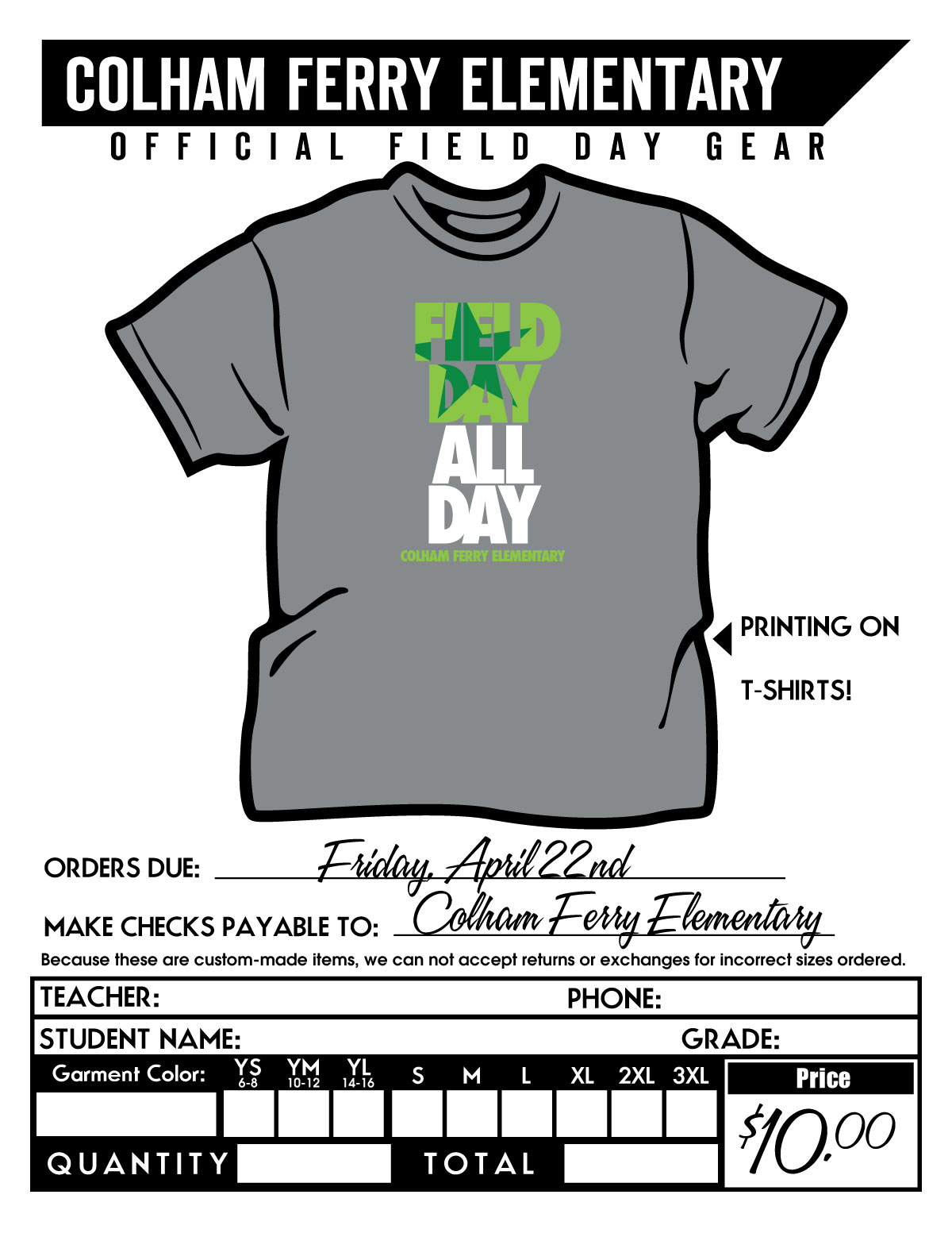 Field Day T-shirts! on t shirt quote form, book order form, shirt apparel order form, polo shirt order form, poster order form, belt order form, logo order form, clothing order form, jacket order form, toy order form, work shirt order form, shirt size form, sweater order form, camera order form, design order form, green order form, uniform shirt order form, hooded sweatshirt order form, employee uniform request form, gift order form,